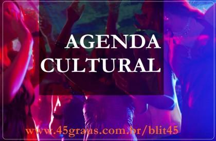 Agenda Cultural do Fim de Semana, veja as melhores baladas aqui