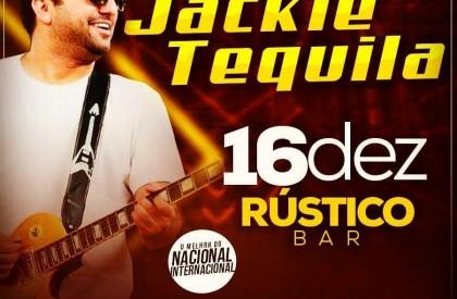 Banda Jackie Tequila é atração do Rústico Bar nesta...
