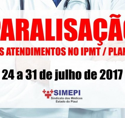 Médicos suspendem atendimentos através do IPMT