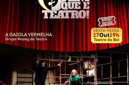 Teatro do Boi recebe espetáculo Gaiola Vermelha nesta sexta...
