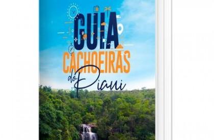 Projeto Conheça o Piauí e Governo do Estado lançam...