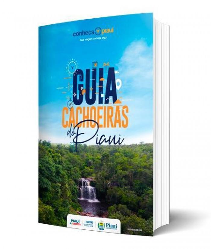 Projeto Conheça o Piauí e Governo do Estado lançam GUIA CACHOEIRAS DO PIAUÍ